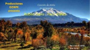 Producciones GONPE presenta Cancin de otoo en primavera