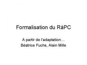 Formalisation du RPC A partir de ladaptation Batrice