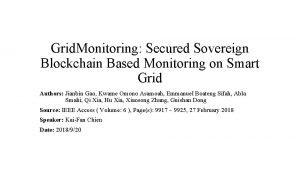 Grid Monitoring Secured Sovereign Blockchain Based Monitoring on