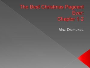 The Best Christmas Pageant Ever Chapter 1 2