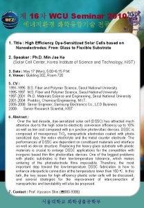 16 WCU Seminar 2010 1 Title High Efficiency