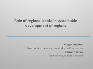 Role of regional banks in sustainable development of