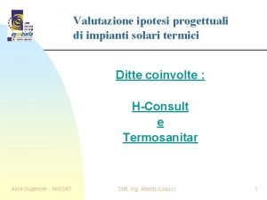Valutazione ipotesi progettuali di impianti solari termici Ditte