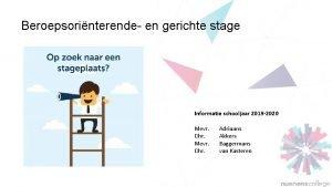 Beroepsorinterende en gerichte stage Informatie schooljaar 2019 2020