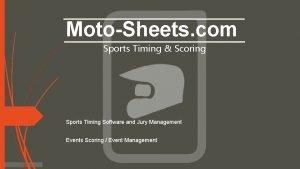 MotoSheets com Sports Timing Scoring Sports Timing Software