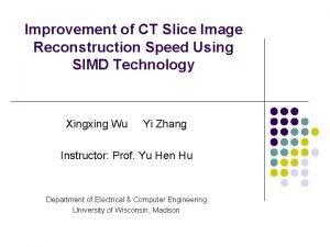 Improvement of CT Slice Image Reconstruction Speed Using
