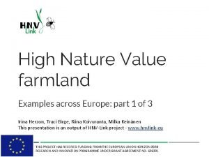 High Nature Value farmland Examples across Europe part