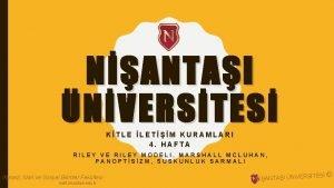 NANTAI NVERSTES KTLE LETM KURAMLARI 4 HAFTA RILEY