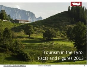 Tourism in the Tyrol Facts and Figures figures