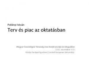 Polnyi Istvn Terv s piac az oktatsban Magyar