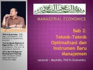 Ph D in Economics 1998 Dept of Economics