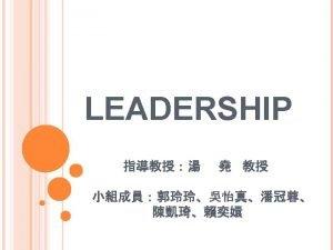 LEADERSHIP Manager or Leader Traits Leader Mind MADE