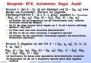 Beispiele KFG Automaten Regul Ausdr Beispiel 1 Sei