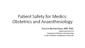 Patient Safety for Medics Obstetrics and Anaesthesiology Amarin