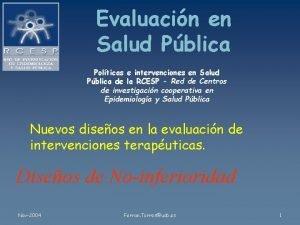 Evaluacin en Salud Pblica Polticas e intervenciones en