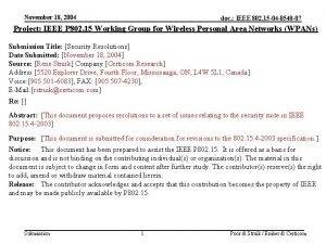 November 18 2004 doc IEEE 802 15 04