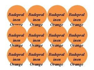 Badepral inen Orange Badepral inen Orange Badepral inen