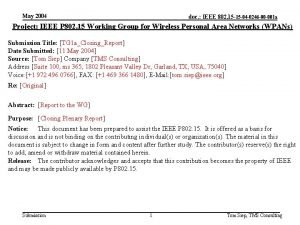 May 2004 doc IEEE 802 15 15 04