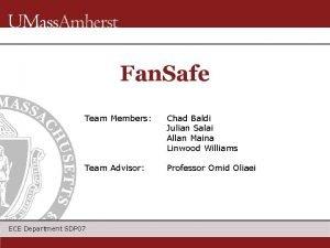 Fan Safe Team Members Chad Baldi Julian Salai