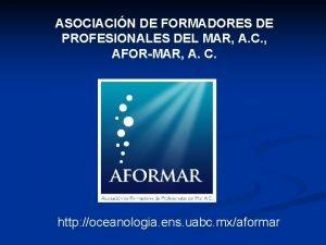 ASOCIACIN DE FORMADORES DE PROFESIONALES DEL MAR A