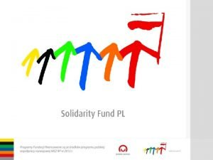 Solidarity Fund PL Support for Democracy Solidarity with