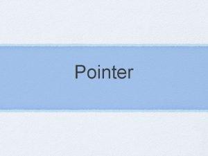 Pointer declare pointer The declaration of a pointer