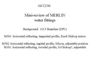 041206 Minireview of MERLIN water fittings Background 4