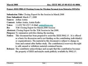 March 2008 doc IEEE 802 15 08 0213
