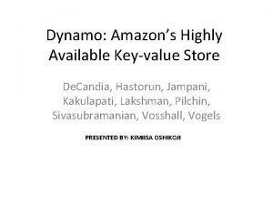 Dynamo Amazons Highly Available Keyvalue Store De Candia