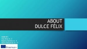 ABOUT DULCE FLIX MADE BY Ana Silva nr