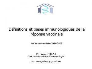 Dfinitions et bases immunologiques de la rponse vaccinale