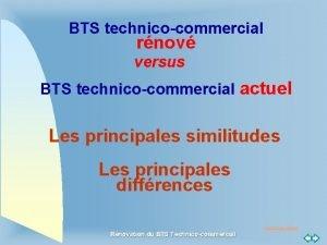 BTS technicocommercial rnov versus BTS technicocommercial actuel Les