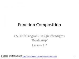 Function Composition CS 5010 Program Design Paradigms Bootcamp