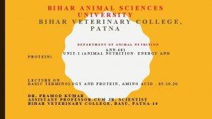 BIHAR ANIMAL SCIENCES UNIVERSITY BIHAR VETERINARY COLLEGE PATNA