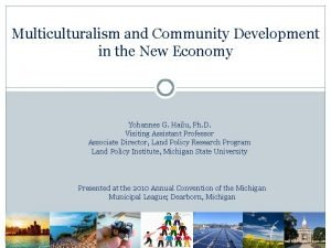 Multiculturalism and Community Development in the New Economy