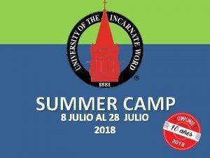 SUMMER CAMP 8 JULIO AL 28 JULIO 2018