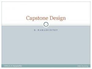Capstone Design 1 B RAMAMURTHY CSE 651 C