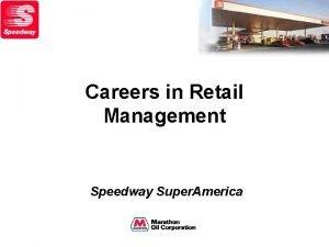 Careers in Retail Management Speedway Super America Retail
