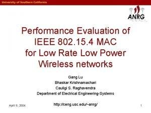 Performance Evaluation of IEEE 802 15 4 MAC