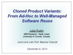 Cloned Product Variants From AdHoc to WellManaged Software