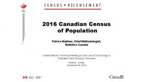 2016 Canadian Census of Population Patrice Mathieu Chief