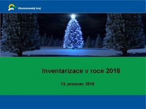 Inventarizace v roce 2018 13 prosinec 2018 Poadavky