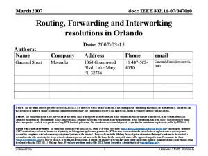 March 2007 doc IEEE 802 11 070470 r
