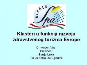 Klasteri u funkciji razvoja zdravstvenog turizma Evrope Dr