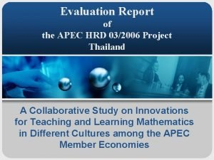 Evaluation Report of the APEC HRD 032006 Project