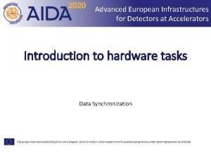 Advanced European Infrastructures for Detectors at Accelerators Introduction