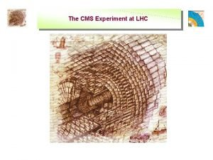 The CMS Experiment at LHC The CMS Experiment