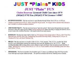 JUST Plains KIDS JUST Plain FUN Cindee Rosevear