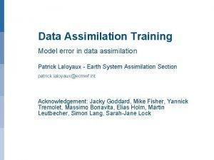 Data Assimilation Training Model error in data assimilation