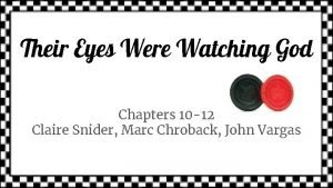 Their Eyes Were Watching God Chapters 10 12